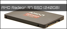 Test: AMD Radeon R7 SSD (240GB)