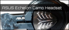 Test: ASUS Echelon Camo Edition