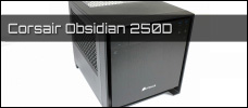 Test: Corsair Obsidian 250D