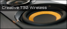 Test: Creative T30 Wireless