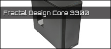 Test: Fractal Design Core 3300