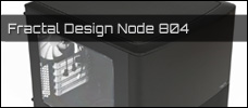 Test: Fractal Design Node 804