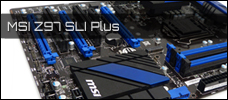 Test: MSI Z97S SLI Plus