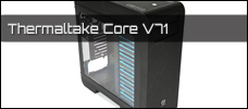 Test: Thermaltake Core V71