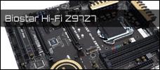 Test: Biostar Hi-Fi Z97Z7