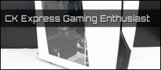 CK Express Gaming Enthusiast news