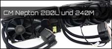 Test: Cooler Master Nepton 280L und 240M
