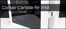 Corsair Carbide Air 240 news