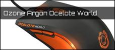 Test: Ozone Argon Ocelote World