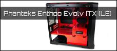 Test: Phanteks Enthoo Evolv ITX (Limited Edition)