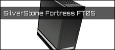 SilverStone Fortress FT05 news