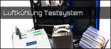 Intern: Luftkühlung Testsystem vorgestellt