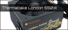 Thermaltake London 550W news