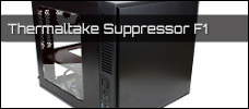Thermaltake Suppressor F1 newsbild