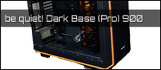 Preview: be quiet! Dark Base (Pro) 900