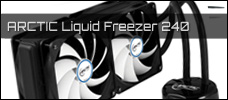 ARCTIC Liquid Freezer 240 news