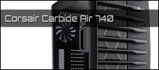 Corsair Carbide Air 740 news