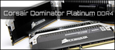 Test: Corsair Dominator Platinum 16GB DDR4-3000