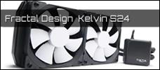 Test: Fractal Design Kelvin S24