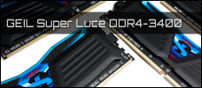 Test: GeIL Super Luce Blue 16 GB DDR4-3400