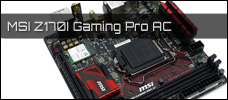 MSI Z170I Gaming Pro AC news