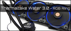 Test: Thermaltake Water 3.0 Riing RGB 360