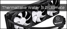 Thermaltake Water 3 0 news