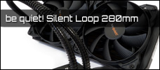 Test: be quiet! Silent Loop 280mm