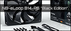 NB eLoop Fan B14 PS Black Edition news