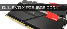 Test: GeIL EVO X RGB 16GB DDR4-3000