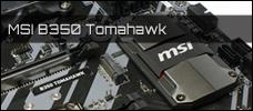 Test: MSI B350 Tomahawk
