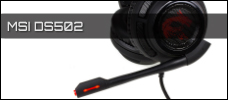 Test: MSI DS502 Gaming Headset