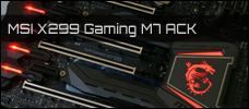 MSI X299 Gaming M7 ACK News 2