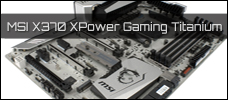 MSI X370 XPower Gaming Titanium News