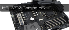 Test: MSI Z270 Gaming M5