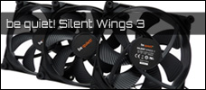 Test: be quiet! Silent Wings 3