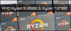 Test: AMD Ryzen 5 2600 & Ryzen 7 2700