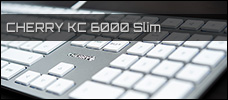 Cherry KC 6000 Slim news