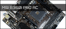 MSI B350I PRO AC Test Review