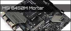 Test: MSI B450M Mortar