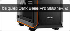 be quiet Dark Base Pro 900 rev. 2 news