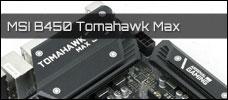 Test: MSI B450 Tomahawk Max